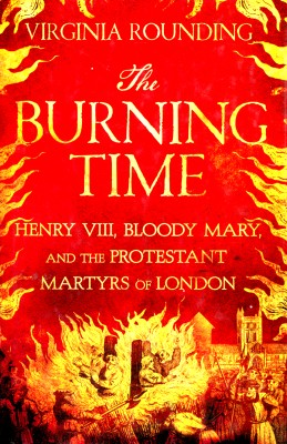 cover van 'Virginia Rounding | The  burning time - Henry VIII'